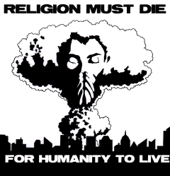 religion_must_die_for_humanity_to_live_by_baybee_snayx-d5sovmr