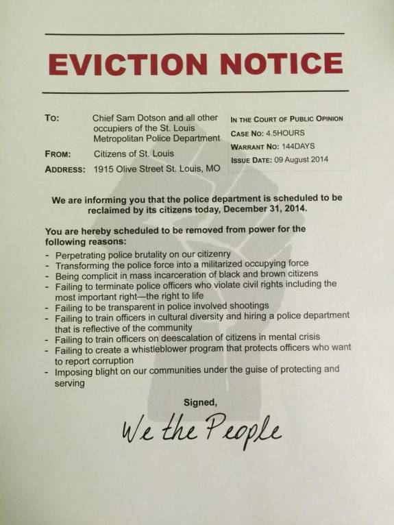 And they handed police an eviction notice.