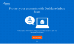 "Dashlane's ""Inbox Scan"" Tool Uncovers The Passwords You've Saved In Your Email"
